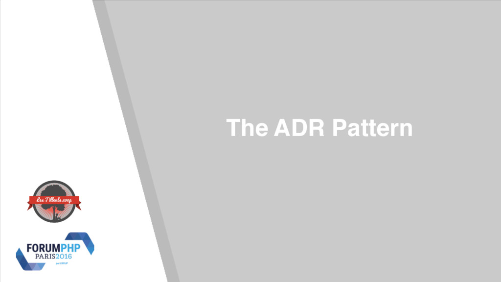 The ADR Pattern