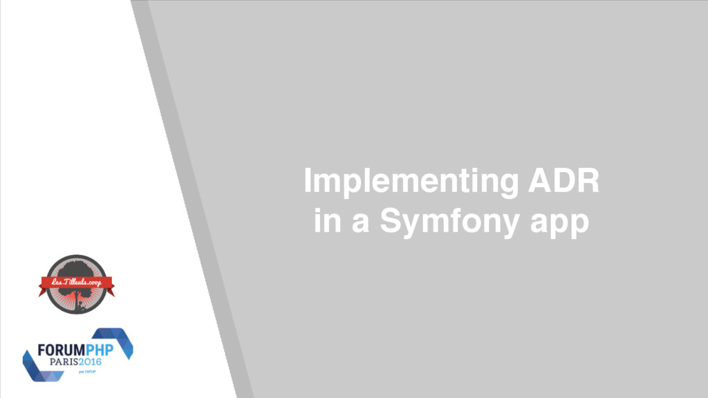Implementing ADR in a Symfony app