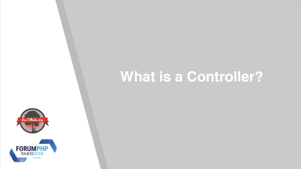What is a Controller?