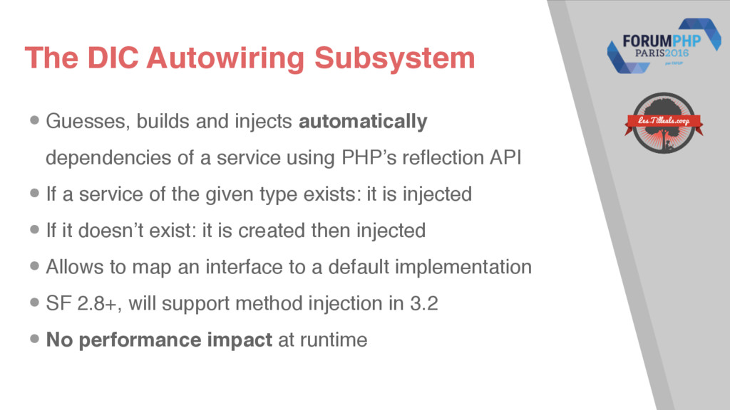 The DIC Autowiring Subsystem •Guesses, builds a...