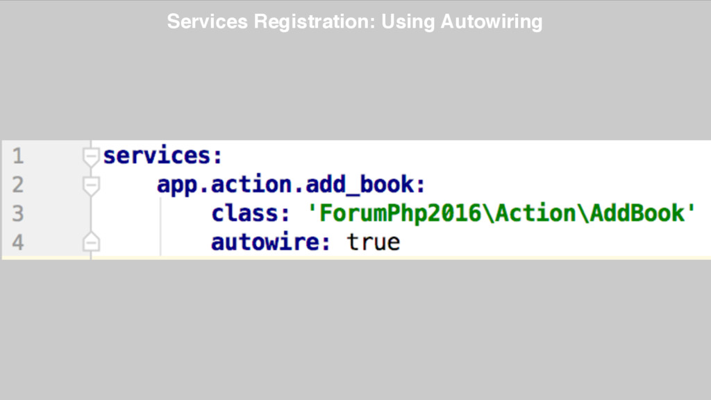 Services Registration: Using Autowiring