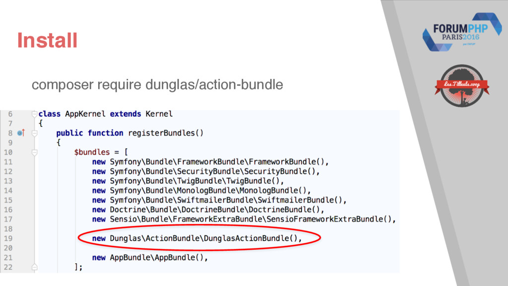 Install composer require dunglas/action-bundle