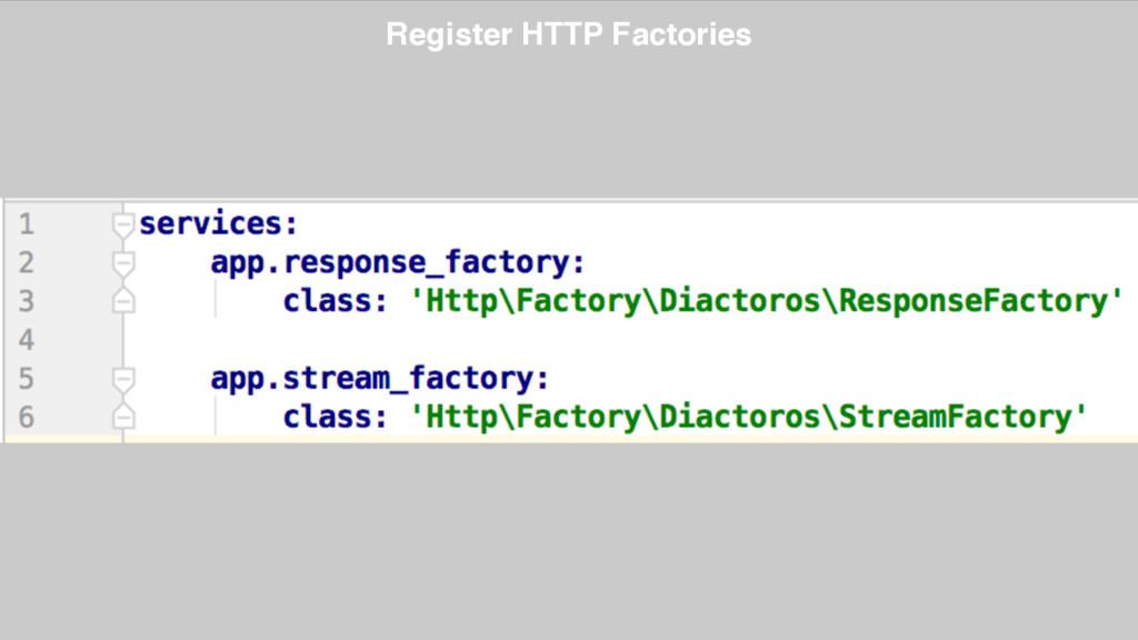 Register HTTP Factories