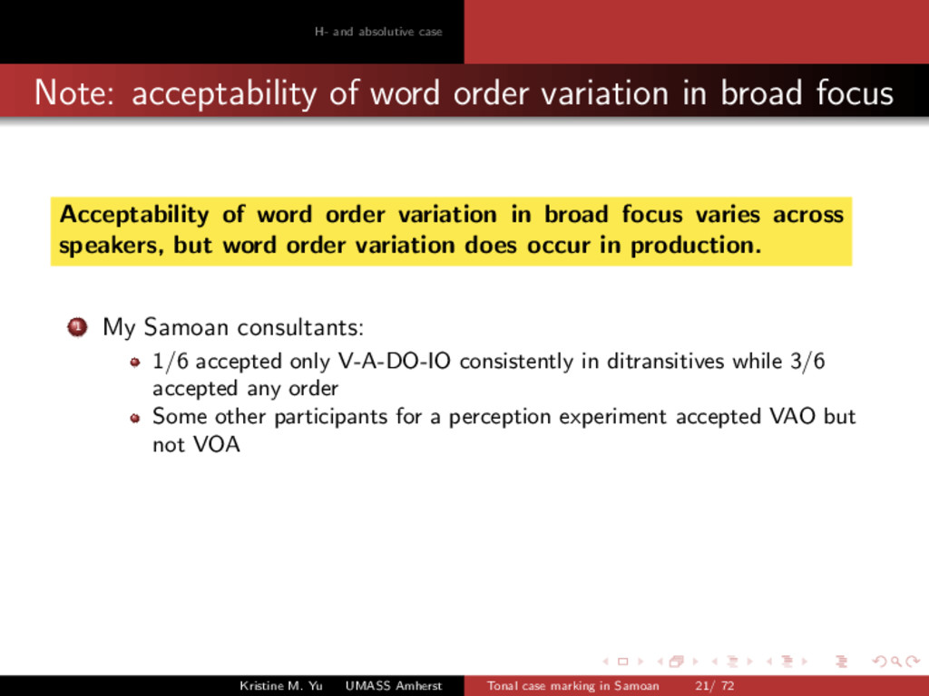 H- and absolutive case Note: acceptability of w...