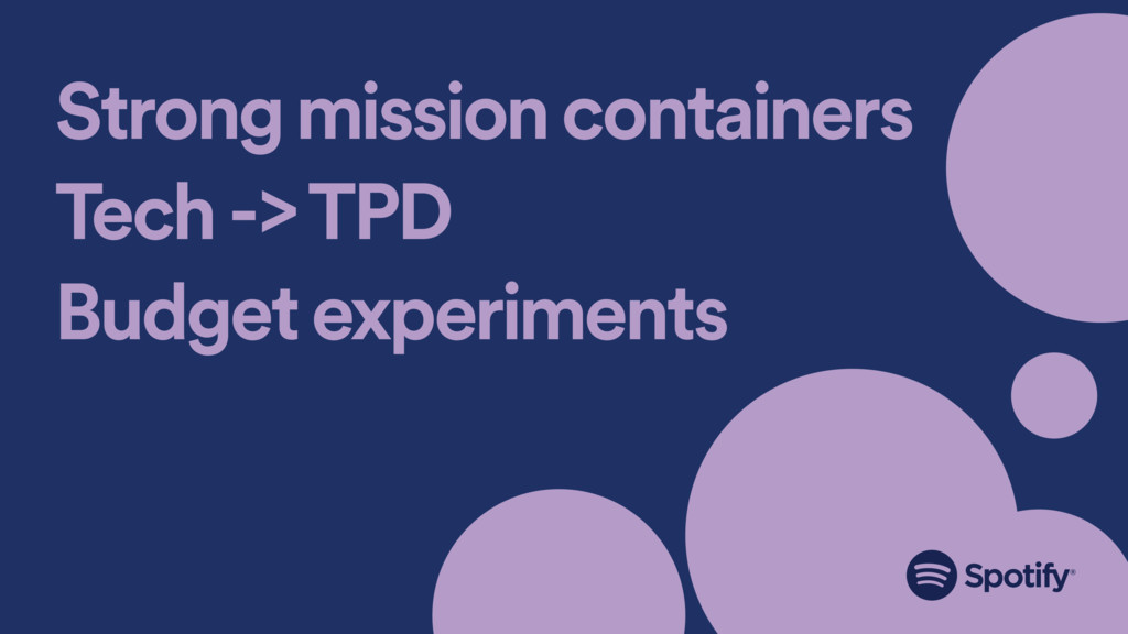 Strong mission containers Tech -> TPD Budget ex...