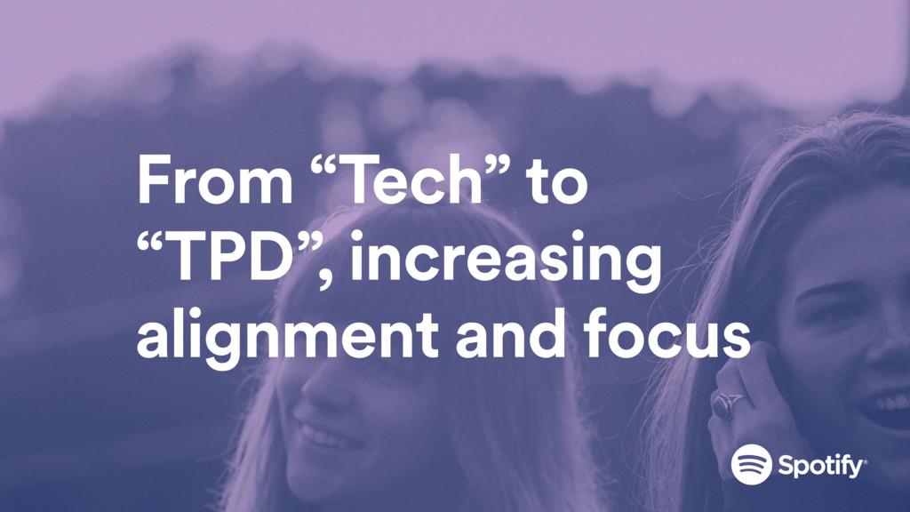 """From """"Tech"""" to """"TPD"""", increasing alignment and ..."""
