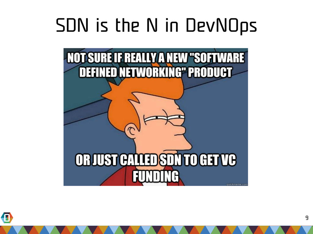 9 SDN is the N in DevNOps