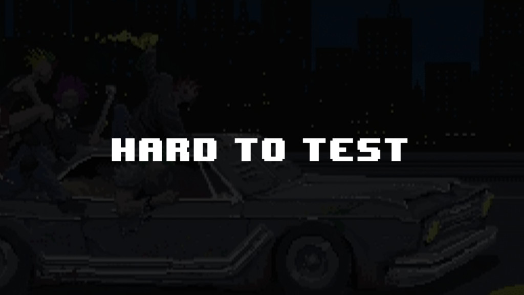 hard to test