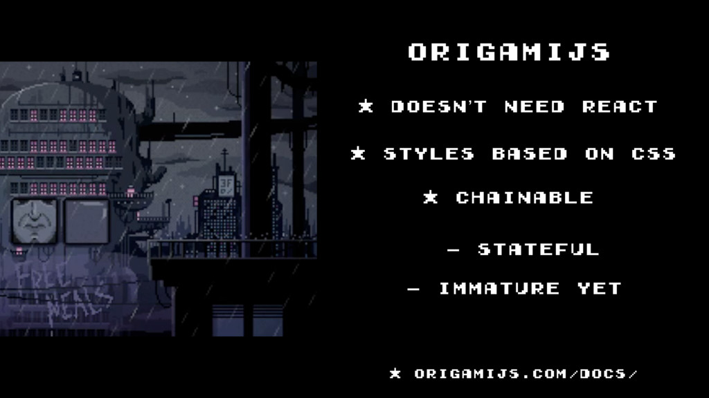 - Stateful origamijs * doesn't need react * sty...