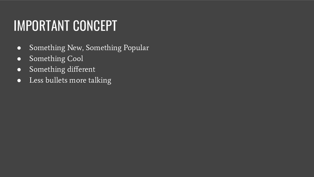 IMPORTANT CONCEPT ● Something New, Something Po...