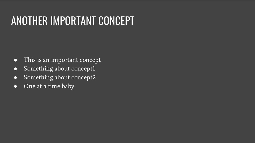 ANOTHER IMPORTANT CONCEPT ● This is an importan...
