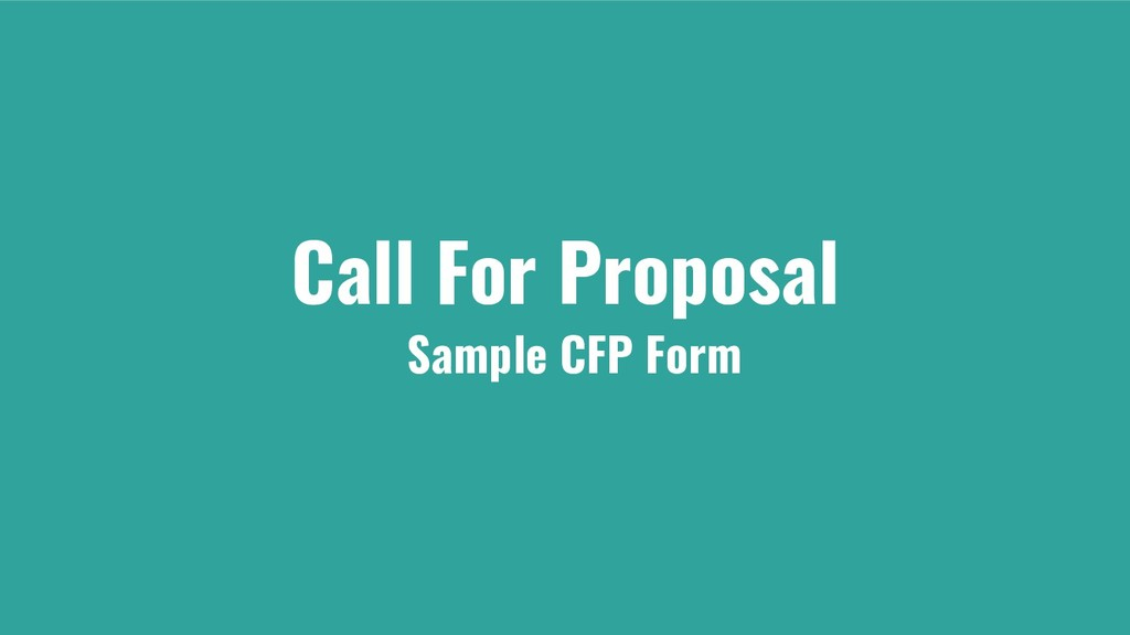 Call For Proposal Sample CFP Form