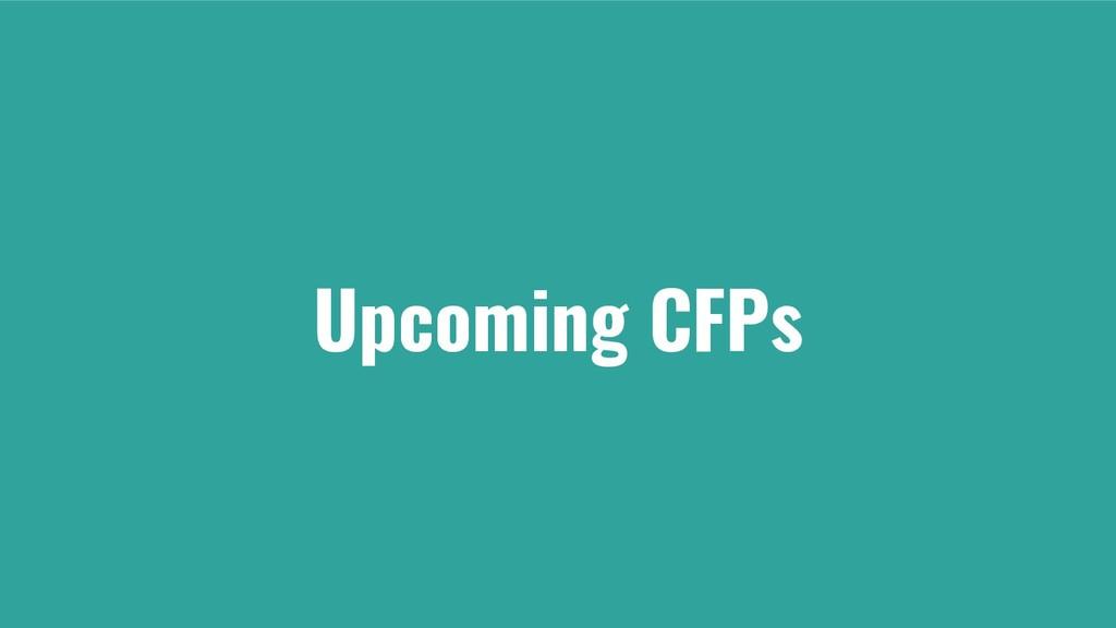 Upcoming CFPs