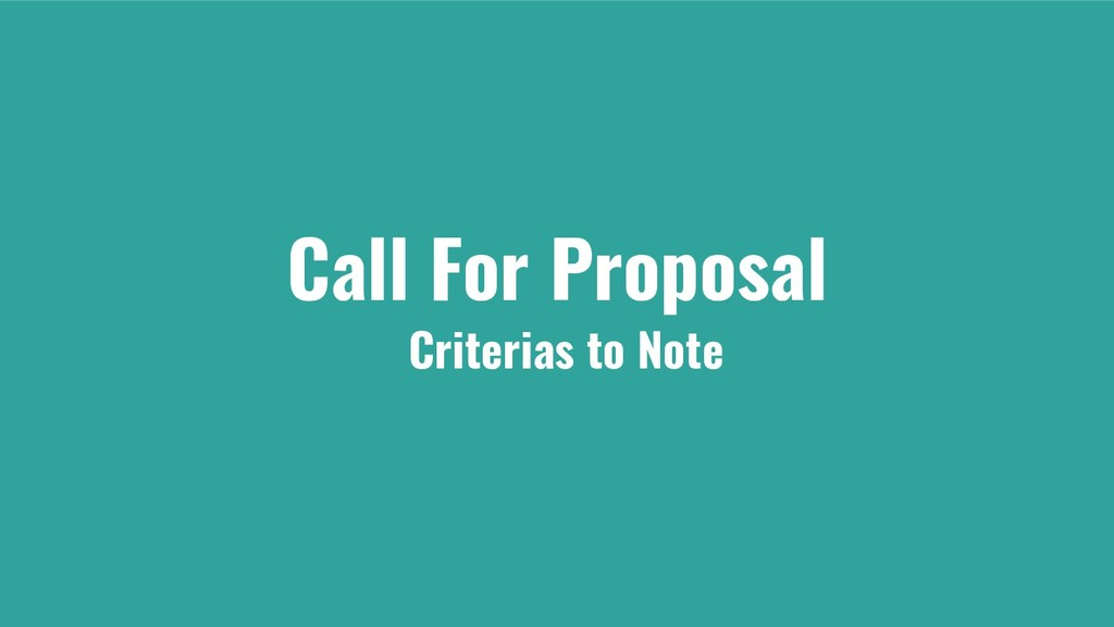 Call For Proposal Criterias to Note