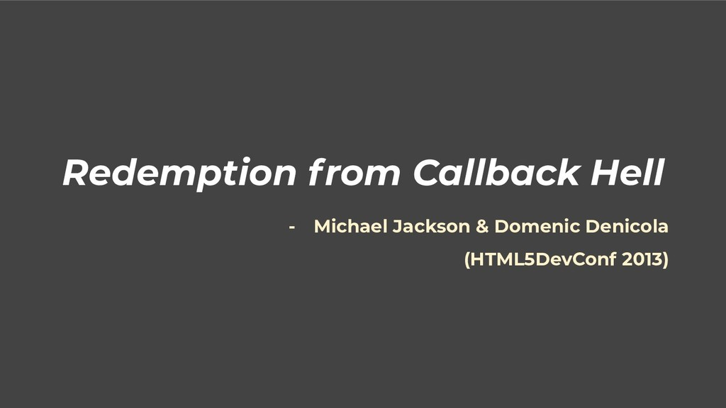 Redemption from Callback Hell - Michael Jackson...