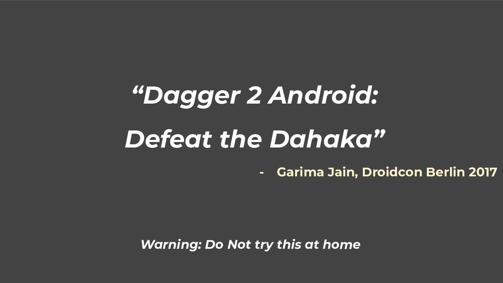 """Dagger 2 Android: Defeat the Dahaka"" Warning: ..."