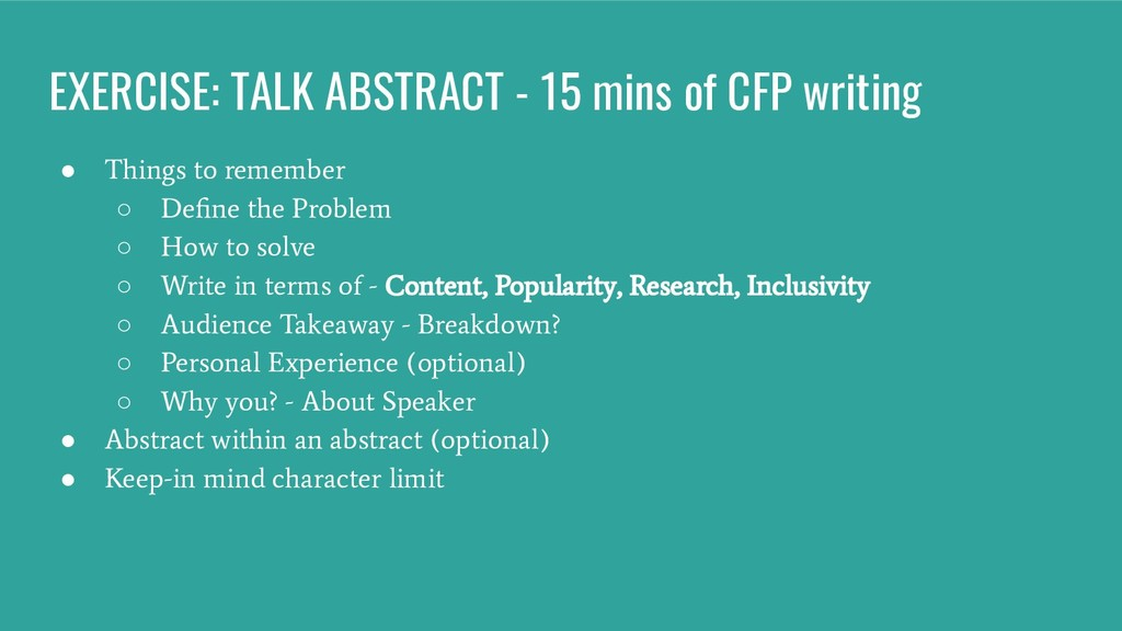 EXERCISE: TALK ABSTRACT - 15 mins of CFP writin...