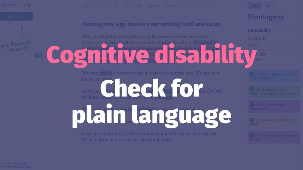Cognitive disability Check for plain language