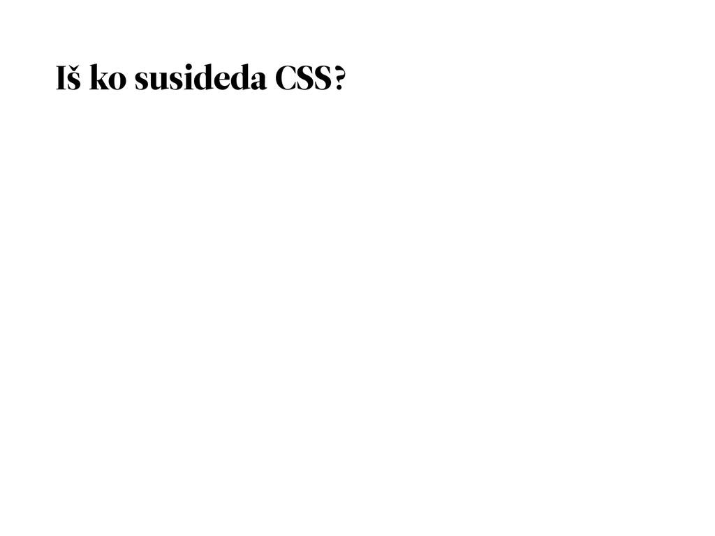 Iš ko susideda CSS?