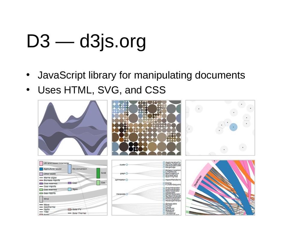 D3 — d3js.org • JavaScript library for manipula...