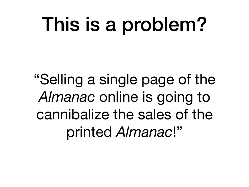 """""""Selling a single page of the Almanac online is..."""