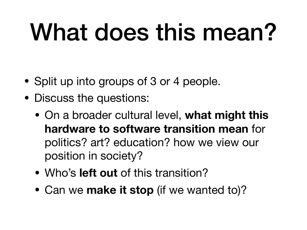What does this mean? • Split up into groups of ...