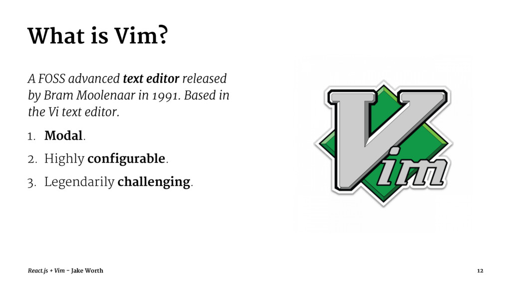 What is Vim? A FOSS advanced text editor releas...