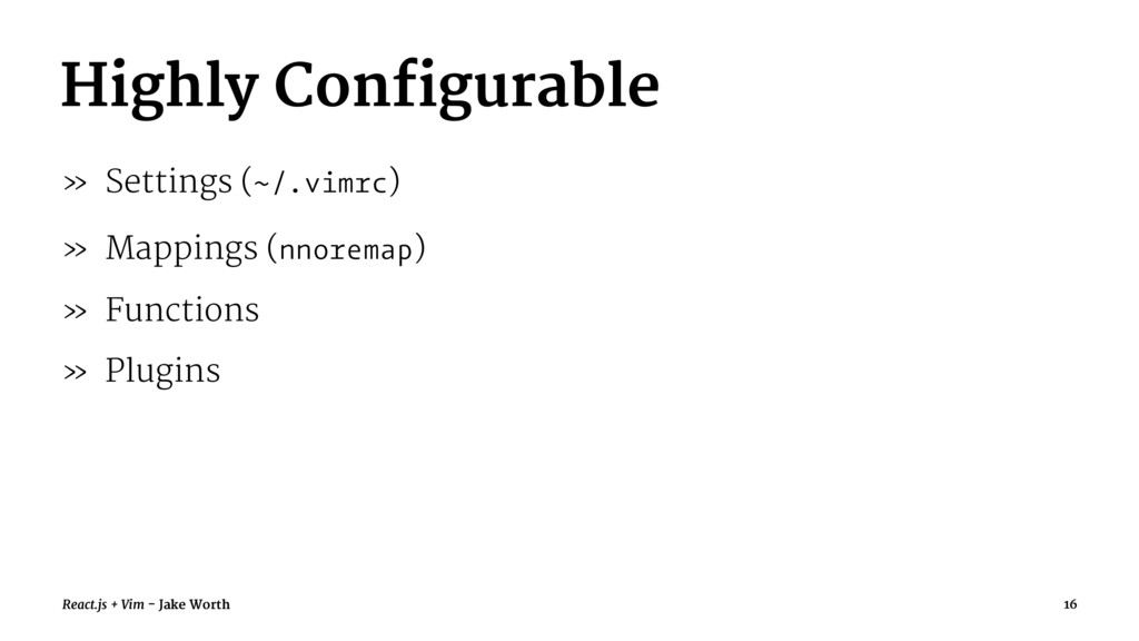 Highly Configurable » Settings (~/.vimrc) » Map...