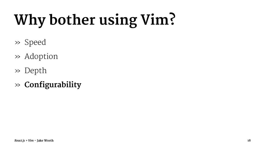 Why bother using Vim? » Speed » Adoption » Dept...