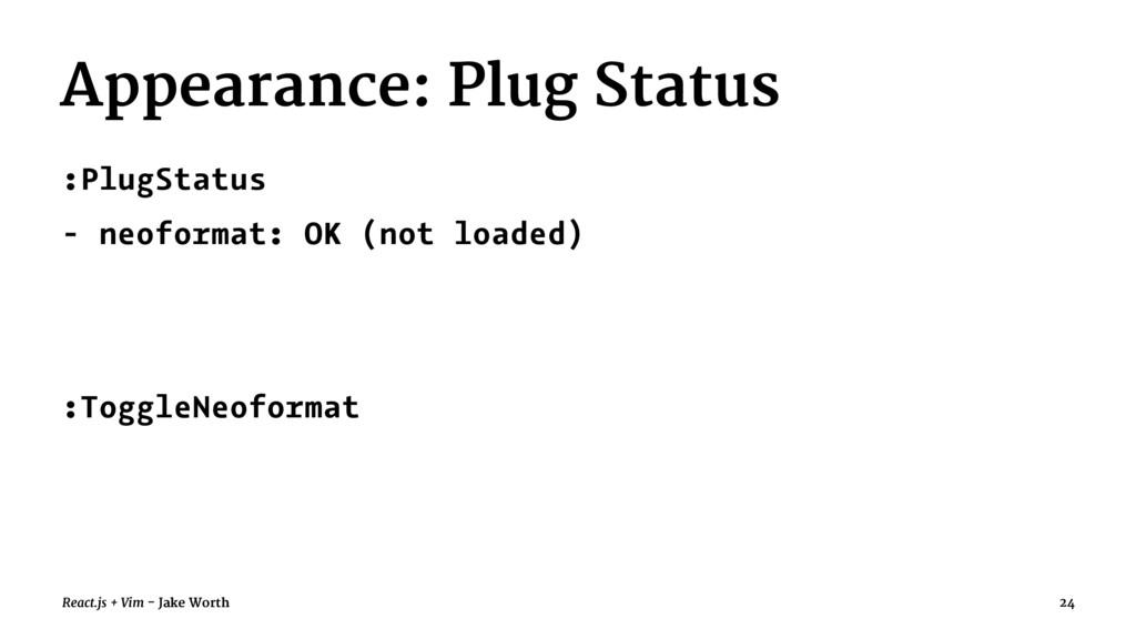 Appearance: Plug Status :PlugStatus - neoformat...
