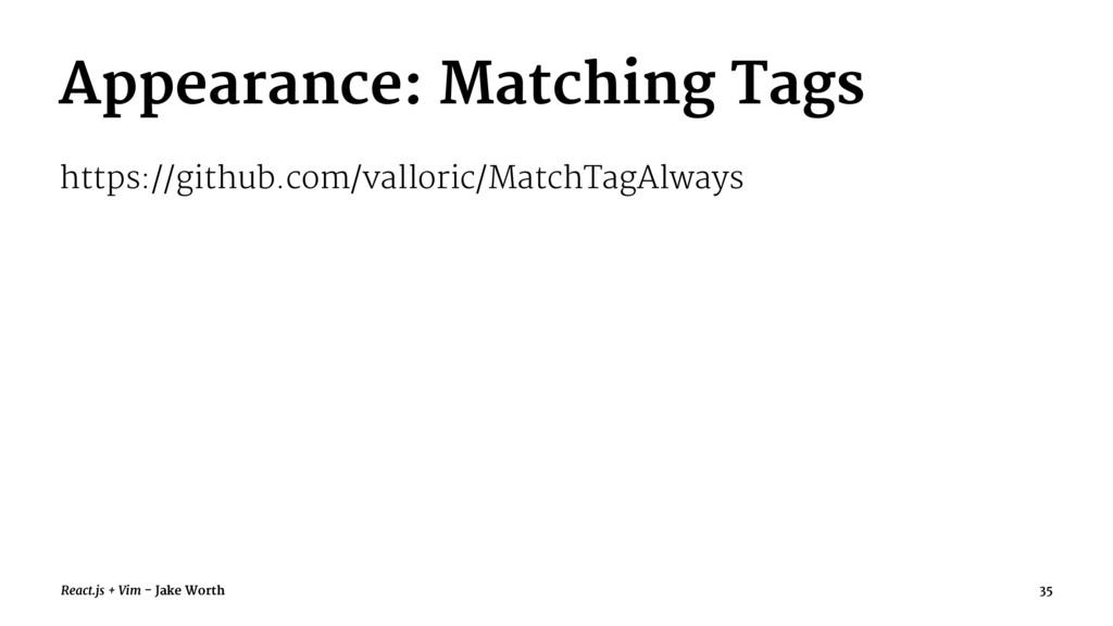 Appearance: Matching Tags https://github.com/va...
