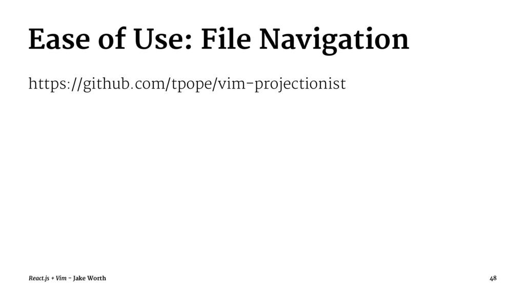 Ease of Use: File Navigation https://github.com...