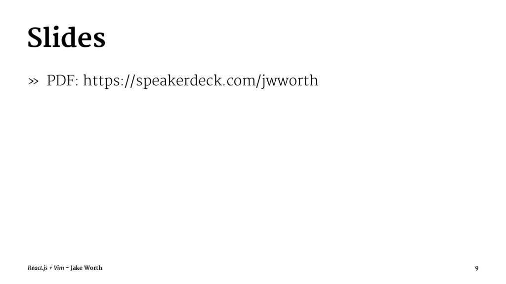 Slides » PDF: https://speakerdeck.com/jwworth R...