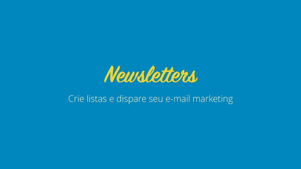Crie listas e dispare seu e-mail marketing News...