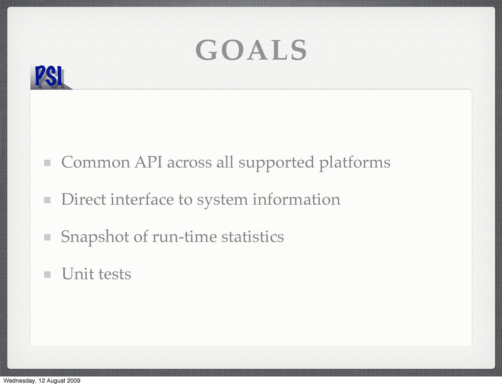 PSI GOALS Common API across all supported platf...