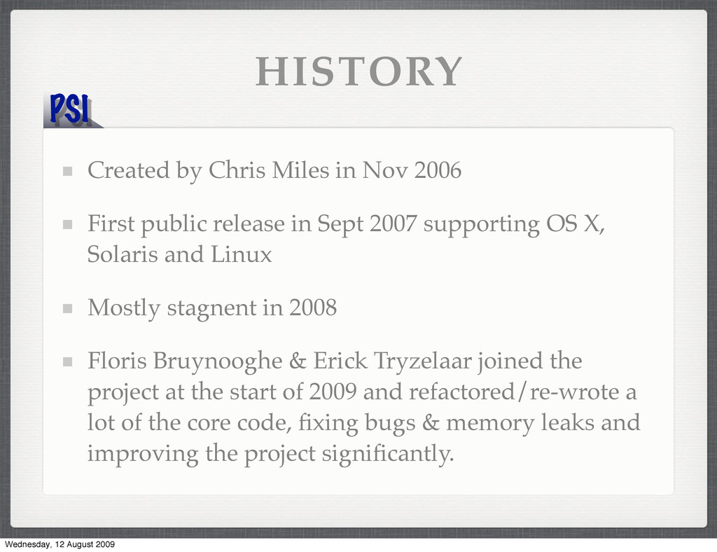 PSI HISTORY Created by Chris Miles in Nov 2006 ...