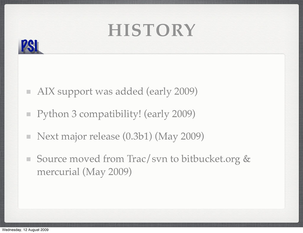 PSI HISTORY AIX support was added (early 2009) ...