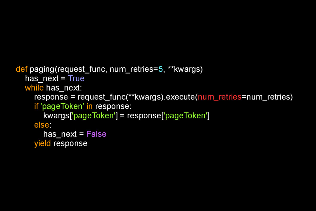 def paging(request_func, num_retries=5, **kwarg...