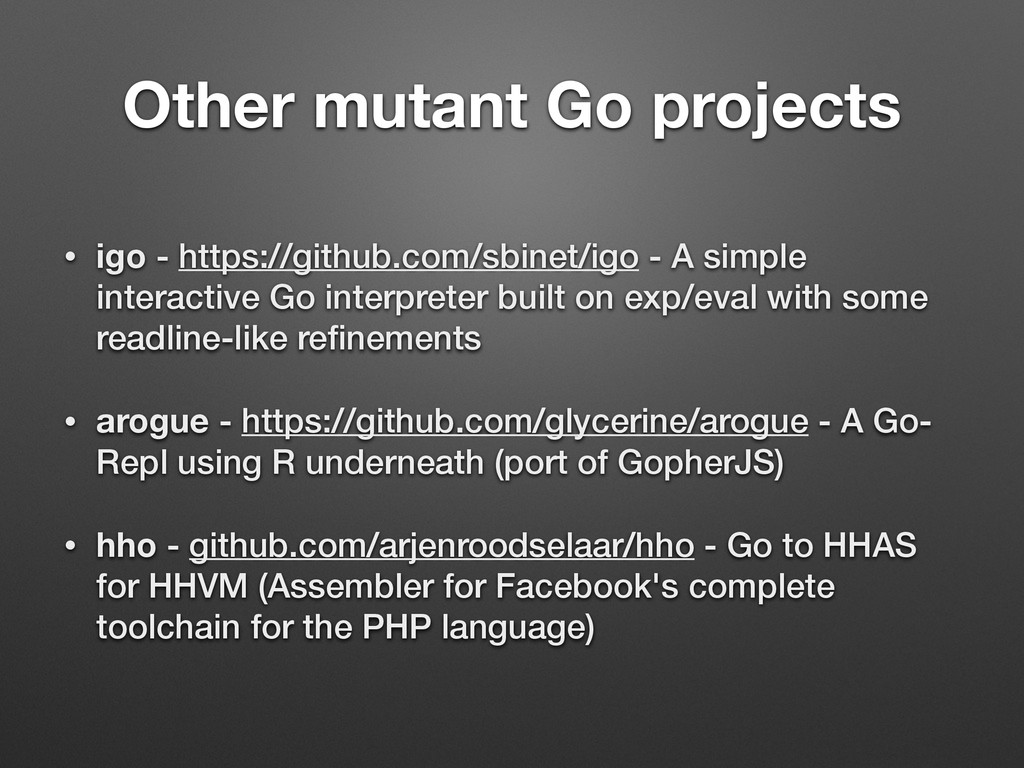 Other mutant Go projects • igo - https://github...