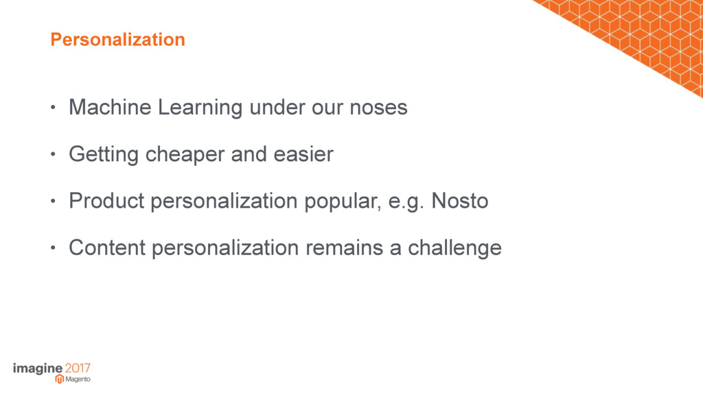 Personalization • Machine Learning under our no...