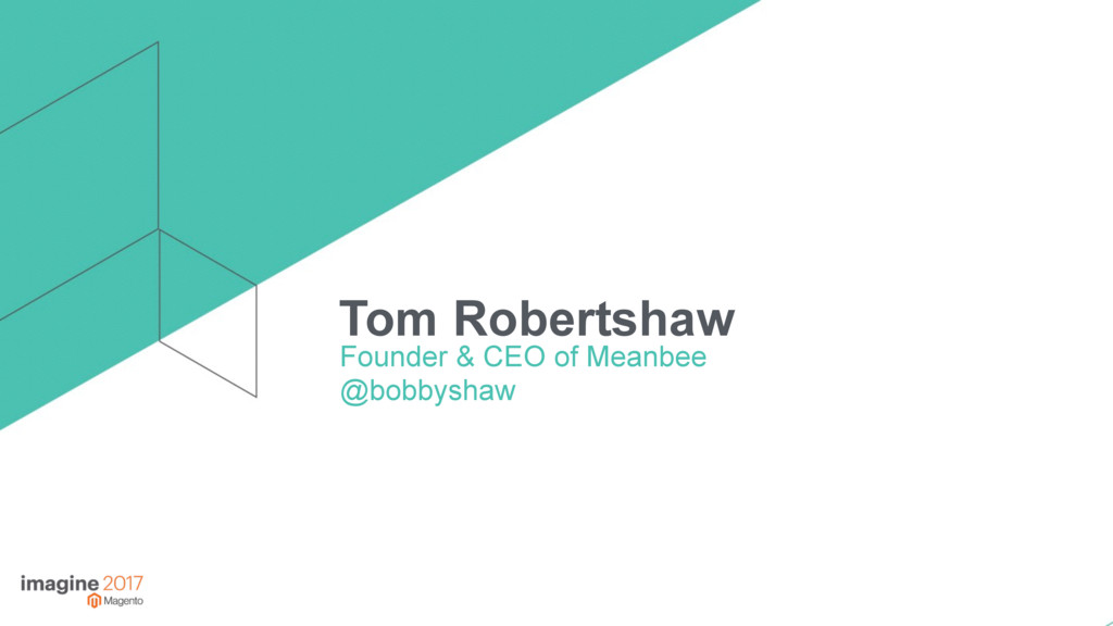 Tom Robertshaw Founder & CEO of Meanbee @bobbys...