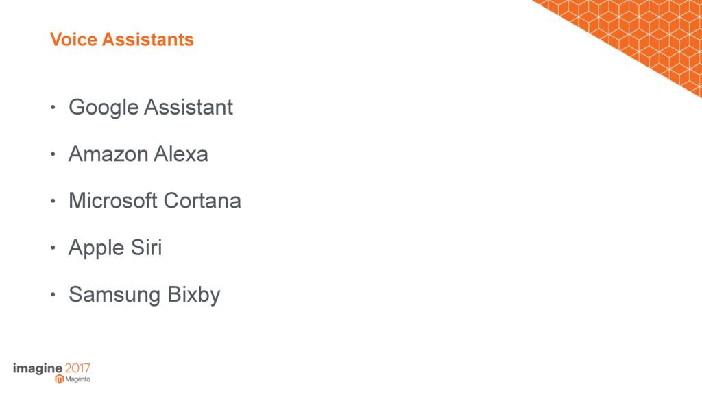 Voice Assistants • Google Assistant • Amazon Al...