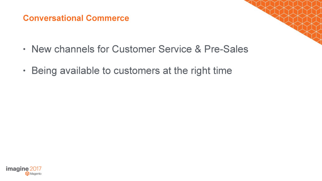 Conversational Commerce • New channels for Cust...
