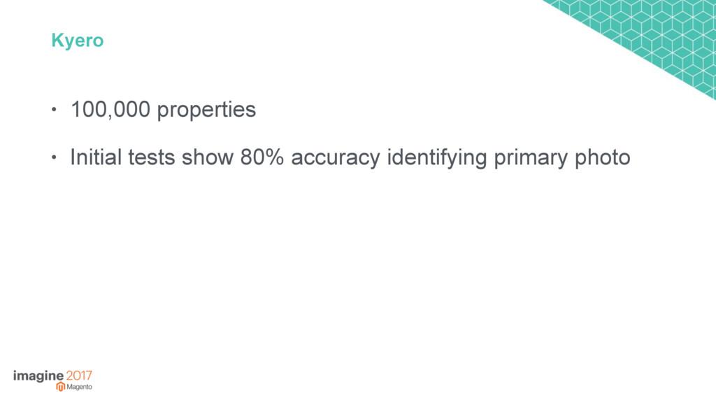 Kyero • 100,000 properties • Initial tests show...