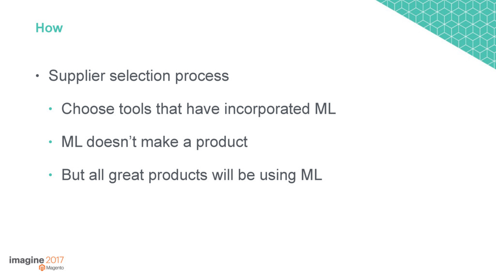 How • Supplier selection process • Choose tools...