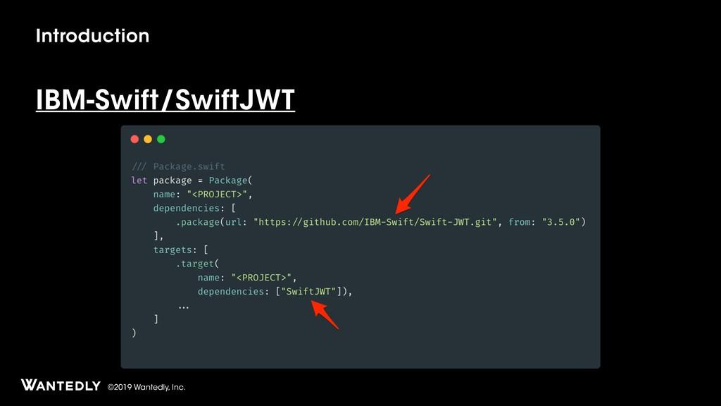 ©2019 Wantedly, Inc. Introduction IBM-Swift/Swi...