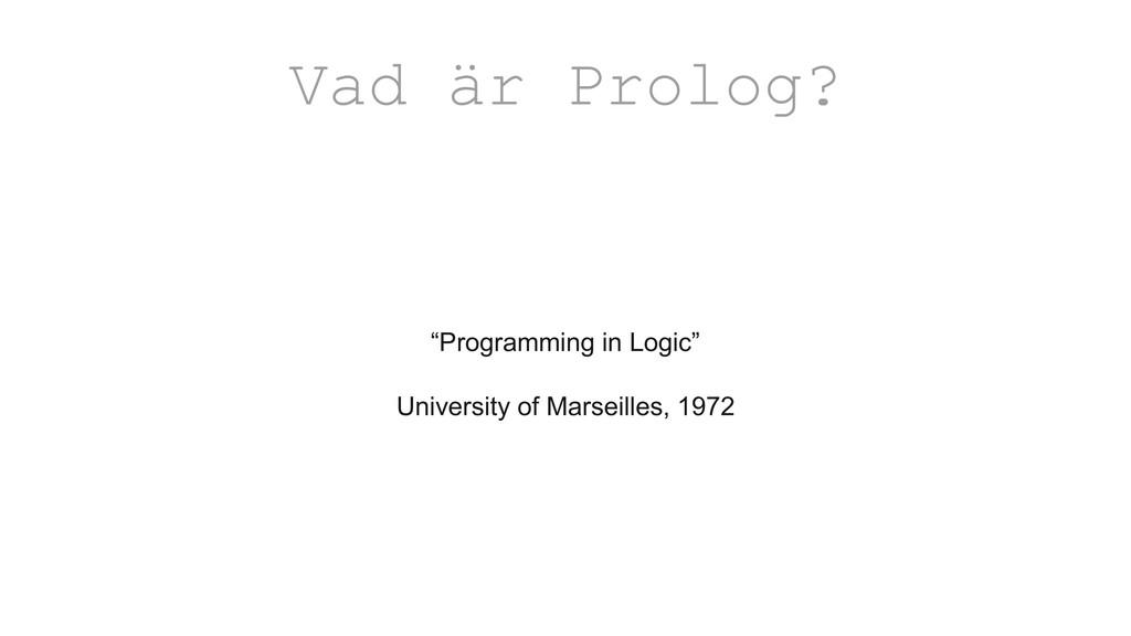 """Programming in Logic"" University of Marseilles..."
