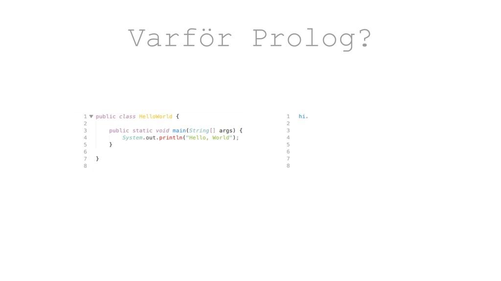 Varför Prolog?