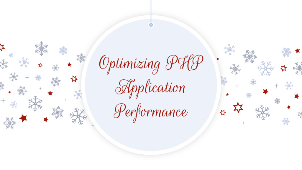Optimizing PHP Application Performance