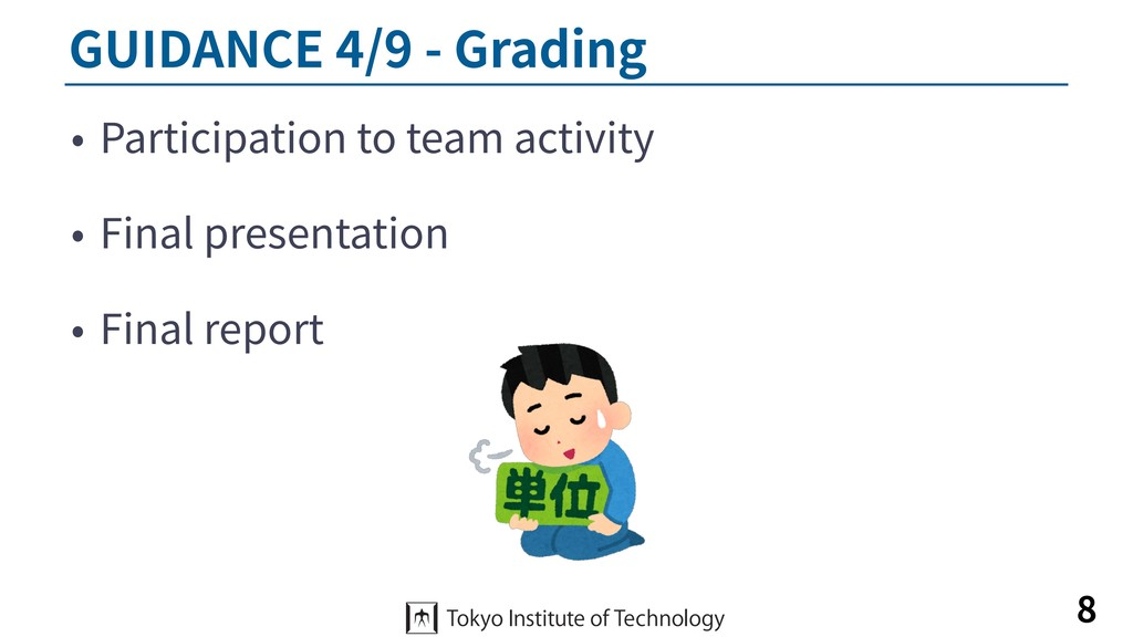 GUIDANCE 4/9 - Grading • Participation to team ...